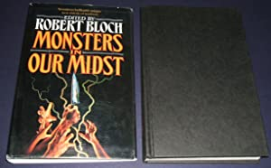 Monsters in Our Midst: Bloch, Robert editor