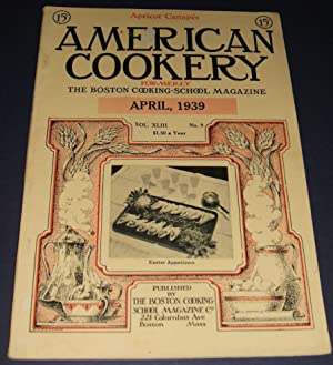 Nice Vintage Issue of the American Cookery Magazine for April 1939
