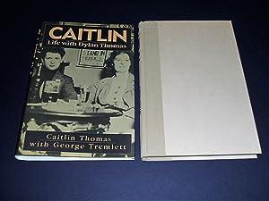 Caitlin Life With Dylan Thomas: Thomas, Caitlin &