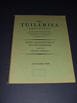 The Tuileries Brochures a Series of Monographs on European Architecture with Special Reference to...