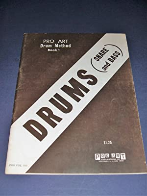 Pro Art Drum Method Snare and Bass Book 1 a First Year Course for Individual or Class Instruction