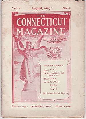 The Connecticut Magazine an Illustrated Monthly Devoted: George C. Atwell
