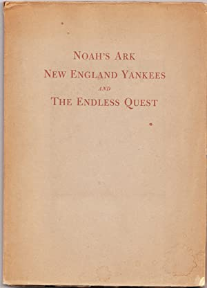 Noah's Ark New England Yankees and the: Robert K Leavitt