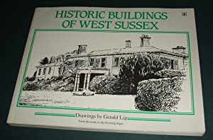 Historic Buildings of West Sussex with Drawings by Gerald Lip