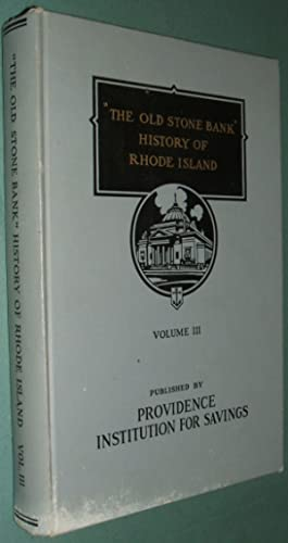 The Old Stone Bank History of Rhode: Haley John Williams