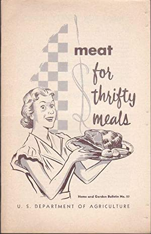 Meat for Thrifty Meals Home and Garden Bulletin No. 27
