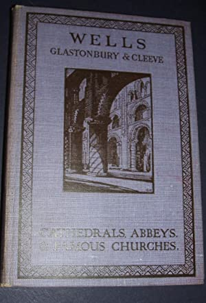 Wells Glastonbury & Cleeve Cathedrals, Abbeys, & Famous Churches Architecture in England
