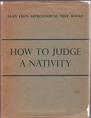 Alan Leo's Astrological Text Books How to: Leo, Alan (Vivian