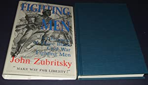 Fighting Men: a Chronicle of Three Black: Zubritsky, John; Caso,