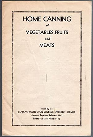 1943 Home Canning of Vegetables Fruits and Meats Step by Step Instructions