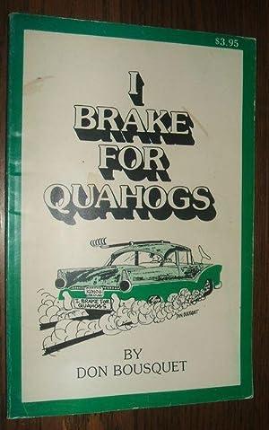 I Brake for Quahogs: Bousquet Don