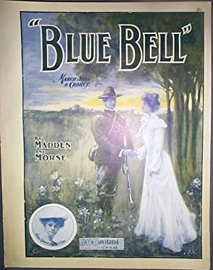Blue Bell March Song and Chorus