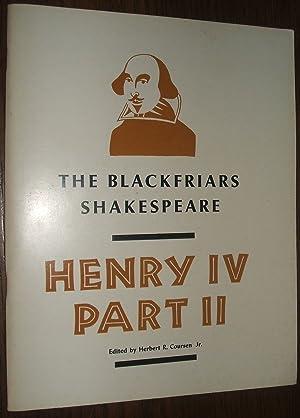 Henry IV Part II The Blackfriars Shakespeare: Shakespeare, William