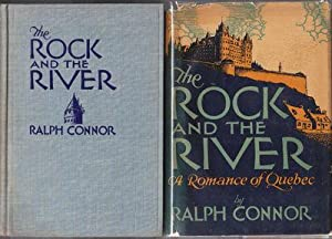 The Rock and the River a Romance: Connor Ralph