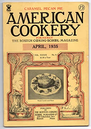 A Vintage Issue of the American Cookery Magazine for April 1935