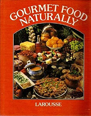 Gourmet Food Naturally