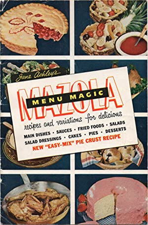 1951 Illustrated Advertising Cookbook Menu Magic with Mazola Oil
