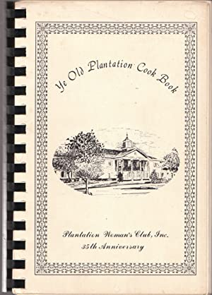 Ye Old Plantation Cook Book