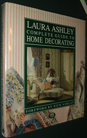Laura Ashley: Complete Guide to Home Decorating