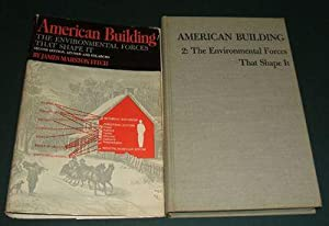 American Building 2: the Enviromental Forces That Shape It