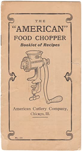 A Vintage Advertising Brochure for the American Food Chopper