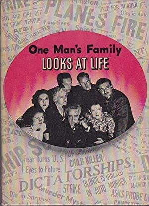 One Man's Family Looks At Life