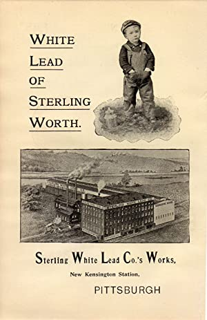 An Original 1896 Illustrated Advertisement for the Sterling White Lead Company Pittsburgh