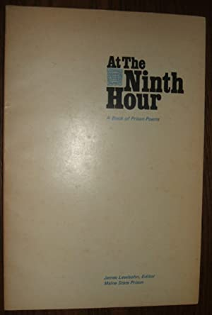 At the Ninth Hour a Book of: Lewisohn James editor