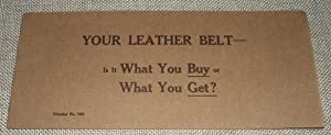 Your Leather Belt- is it What You Buy or What You Get?