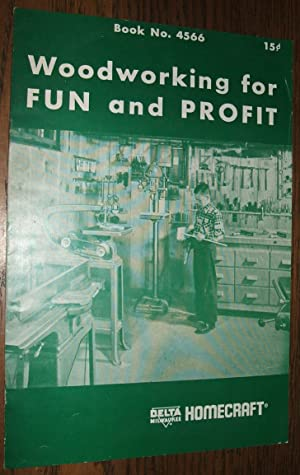 Woodworking for Fun and Profit Book No. 4566