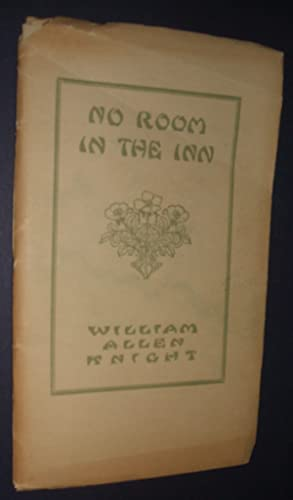 No Room in the Inn: Knight, William Allen