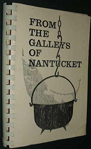 From the Galleys of Nantucket