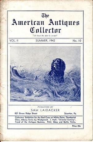 American Antiques Collector Vol. II No. 10: Sam Laidacker (editor)