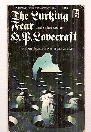 THE LURKING FEAR AND OTHER STORIES: Lovecraft, H. P.