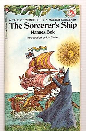 THE SORCERER'S SHIP [A TALE OF WONDERS: Bok, Hannes [introduction