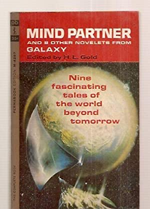 MIND PARTNER: AND 8 OTHER NOVELETS FROM: Gold, H. L.