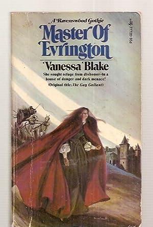 MASTER OF EVRINGTON [A RAVENSWOOD GOTHIC] [original: Blake, Vanessa [cover
