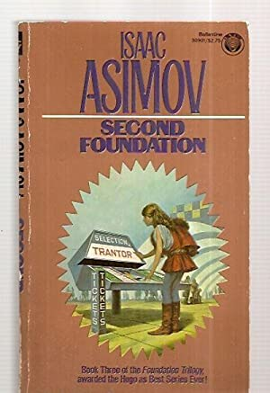 SECOND FOUNDATION [BOOK THREE OF THE FOUNDATION: Asimov, Isaac [cover