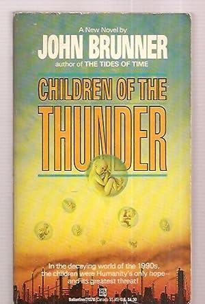 CHILDREN OF THE THUNDER: Brunner, John [cover