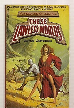 THESE LAWLESS WORLDS #2 SCALES OF JUSTICE: Comstock, Jarrod (reportedly