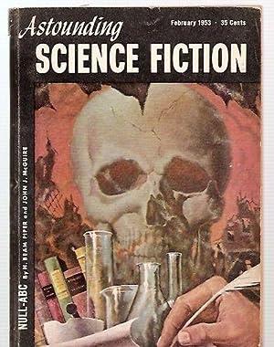 ASTOUNDING SCIENCE-FICTION FEBRUARY 1953 VOL. L NO.: Astounding Science-Fiction) [H.