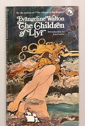 THE CHILDREN OF LLYR [THE SECOND BOOK: Walton, Evangeline [introduction