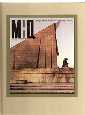 MHQ: THE QUARTERLY JOURNAL OF MILITARY HISTORY: MHQ) Cowley, Robert