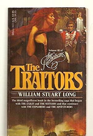 THE TRAITORS: VOLUME III OF THE AUSTRALIANS: Long, William Stuart