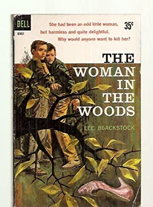 THE WOMAN IN THE WOODS [published in: Blackstock, Lee (pseudonym