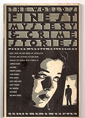 THE WORLD'S FINEST MYSTERY AND CRIME STORIES: Gorman, Ed (edited