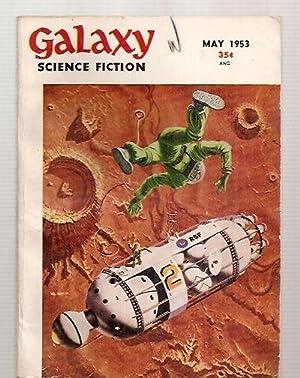 GALAXY SCIENCE FICTION MAY 1953 VOL. 6,: Galaxy Magazine) [edited