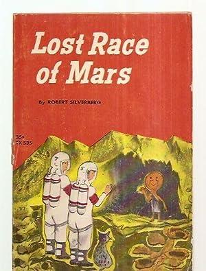 LOST RACE OF MARS: Silverberg, Robert [illustrated