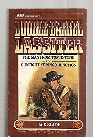 THE MAN FROM TOMBSTONE + GUNFIGHT AT: Slade, Jack (by