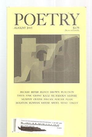 POETRY VOLUME CLXXXII [182] NUMBER 5 AUGUST: Poetry) Parisi, Joseph
